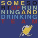 Some Sort of Running and Drinking Team 3 by Nikki Cooper