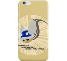 SOMEBODY, SOMEWHERE, WANTS YOU DEAD iPhone Case/Skin