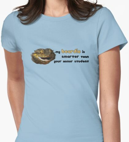 My Beardie is Smarter Than Your Honor Student Womens Fitted T-Shirt