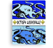 Octopi Louiville Canvas Print