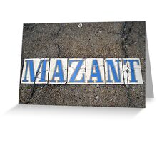New Orleans Streets: Mazant Street Greeting Card