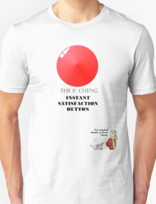 THE P.CHENG INSTANT SATISFACTION BUTTON T-Shirt