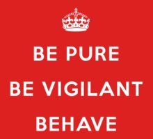 Be Pure Be Vigilant Behave (Keep Calm vs Manic Street Preachers) by jezkemp