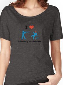I Heart Hunting Accidents Women's Relaxed Fit T-Shirt