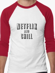 Netflix and Chill Men's Baseball ¾ T-Shirt