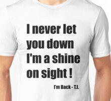 I'm Back - T.I. Unisex T-Shirt