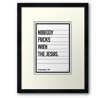 My Big Lebowski Movie Quote poster Framed Print