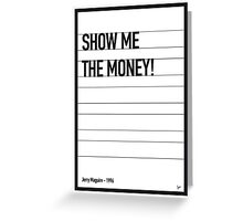My Jerry Maguire Movie Quote poster Greeting Card
