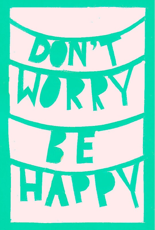 Don't worry. Be happy. by Liberty-m