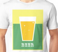 Have a pint of beer! Unisex T-Shirt