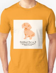 Dachshund Fact no. 6 Unisex T-Shirt