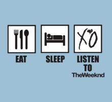 Eat, Sleep, Listen to The Weeknd by ScottW93