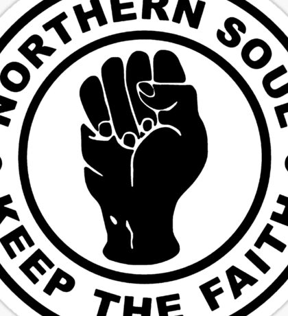 Northern Soul Keep The Faith Sticker