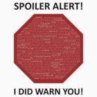 Spoiler Alert! by Paulychilds