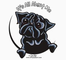 Black Pug :: It's All About Me by offleashart