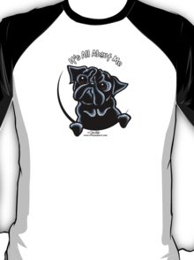 Black Pug :: It's All About Me T-Shirt