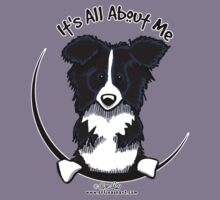 It's All About Me :: Border Collie Kids Tee