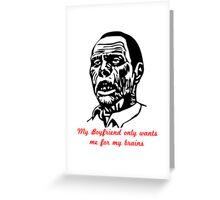 Zombie Boyfriend Greeting Card