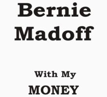 madoff with the money by soulexperience