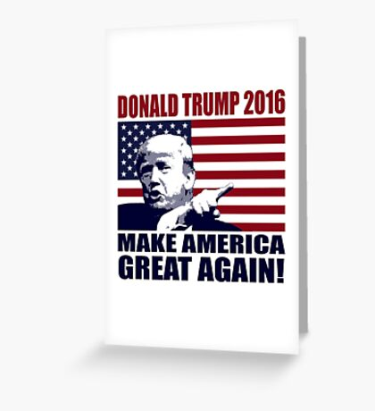 Donald Trump 2016 For President election 2016 Greeting Card