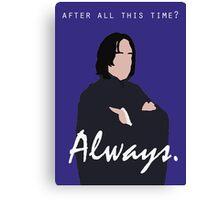 "Snape - ""Always"" Canvas Print"
