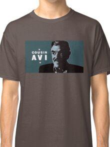 Cousin Avi Classic T-Shirt