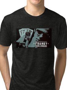 Franky Four Fingers Tri-blend T-Shirt
