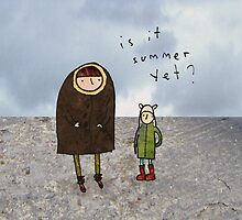 is it sumer yet? by Cat Bruce