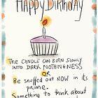 A slightly pessimistic birthday card. by twisteddoodles