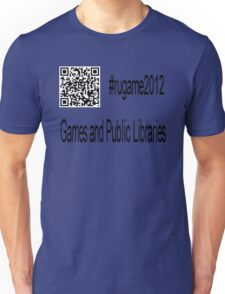 rugame2012 - Games and Public Libraries Unisex T-Shirt