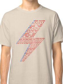 Ziggy played guitar... Classic T-Shirt