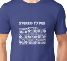 Stereo Types Unisex T-Shirt