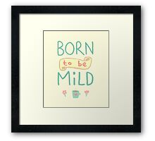 Mild Thing Framed Print