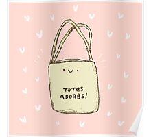 Totes Adorbs! Poster