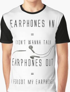 Funny Music Earphones Quote Graphic T-Shirt