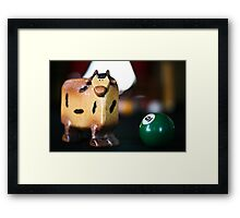 I gotta Have More Cowball Framed Print