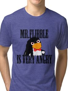 Mr.flibble is very angry Tri-blend T-Shirt