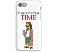 Dude of the year. iPhone Case/Skin