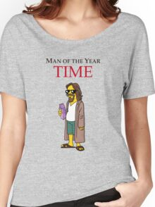 Dude of the year. Women's Relaxed Fit T-Shirt