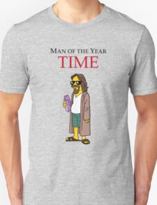 Dude of the year. Unisex T-Shirt