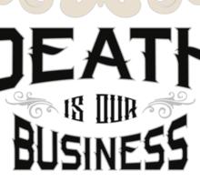 Death Business - Valar Morghulis Sticker