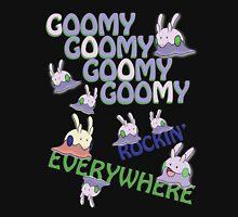 GOOMY GOOMY GOOMY GOOMY ROCKIN' EVERYWHERE Unisex T-Shirt