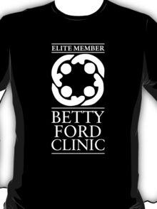 BETTY FORD - ELITE MEMBER - WHITE T-Shirt