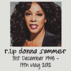 Rest in Peace Donna Summer  by gemzi-ox