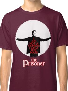 The Prisoner - I AM NOT A NUMBER! Classic T-Shirt