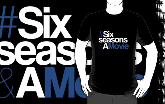 #SixSeasonsAndAMovie by Hume Creative