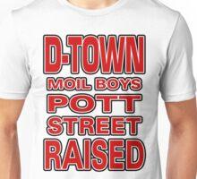 D-Town Moil Boys Pott Street Raised in Bold Unisex T-Shirt