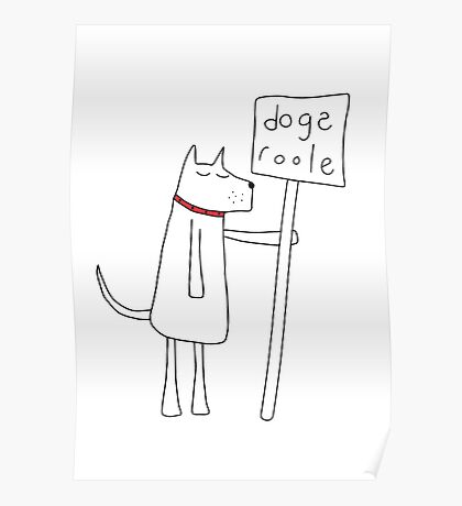 Dogs Roole Poster