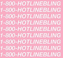 Hotline bling by FutureWear