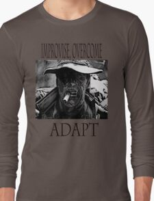 Improvise,overcome,Adapt Long Sleeve T-Shirt